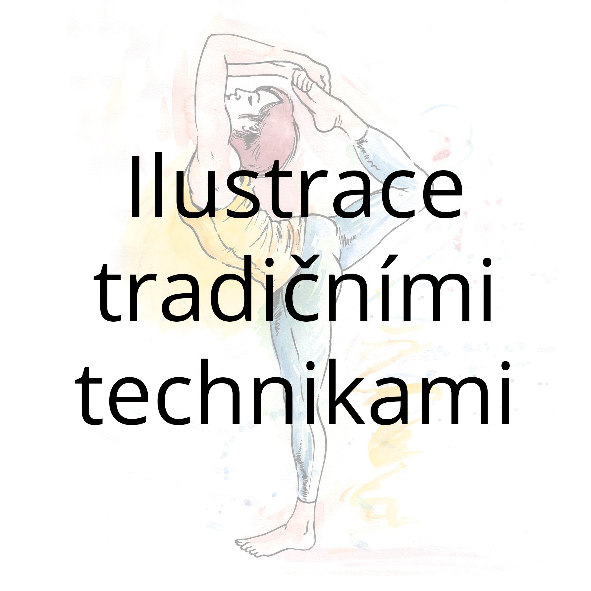 Ilustrace tradičními technikami